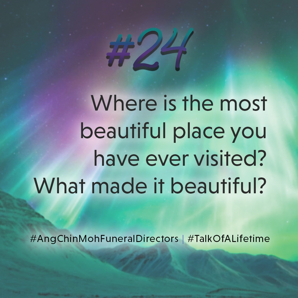 Where is the most beautiful place you have ever visited? What made it beautiful?