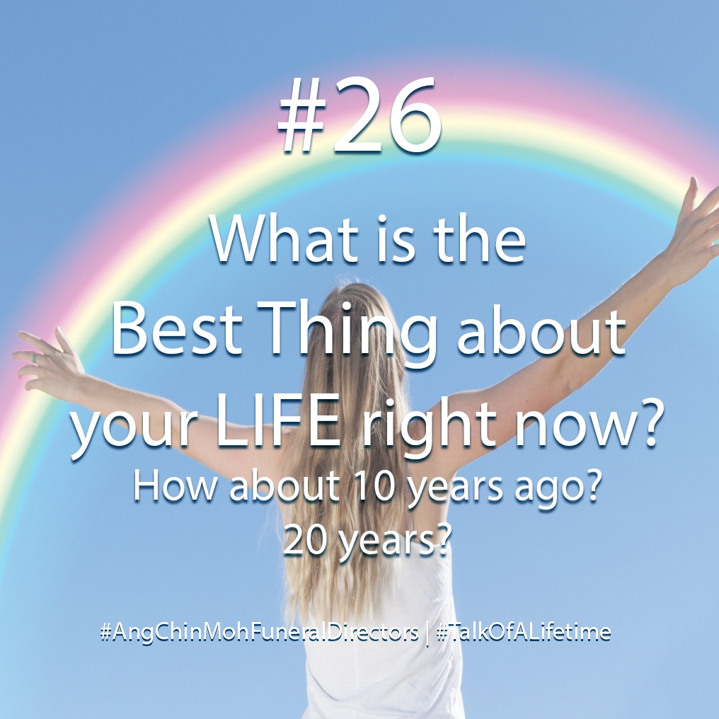 What is the best thing about your life right now?