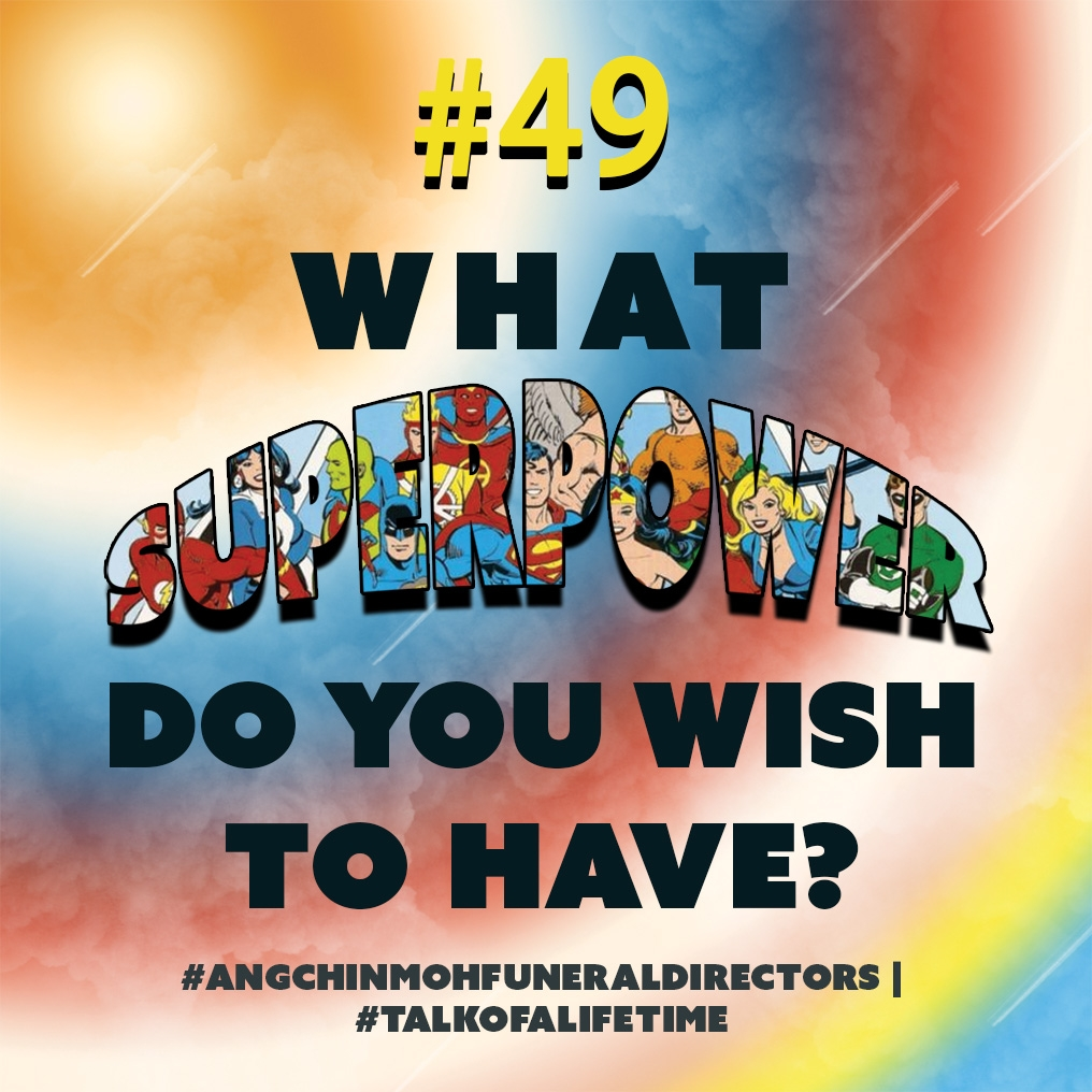 What superpower do you wish to have